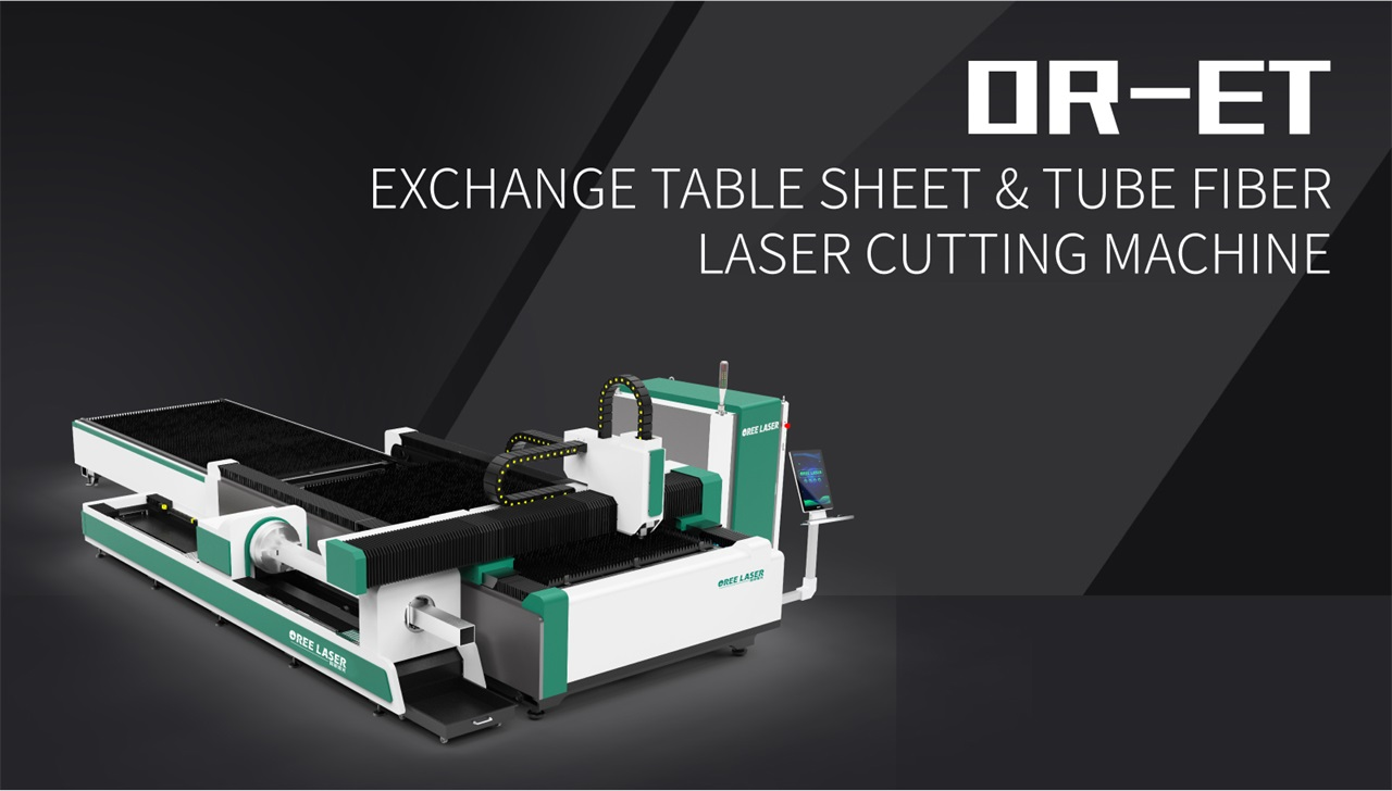 Exchange Table Sheet & Tube Fiber Laser Cutting Machine OR-ET