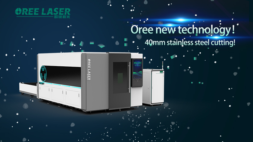 Oree new technology, 40mm stainless steel cutting!